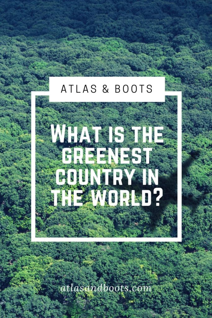 What is the greenest country in the world?