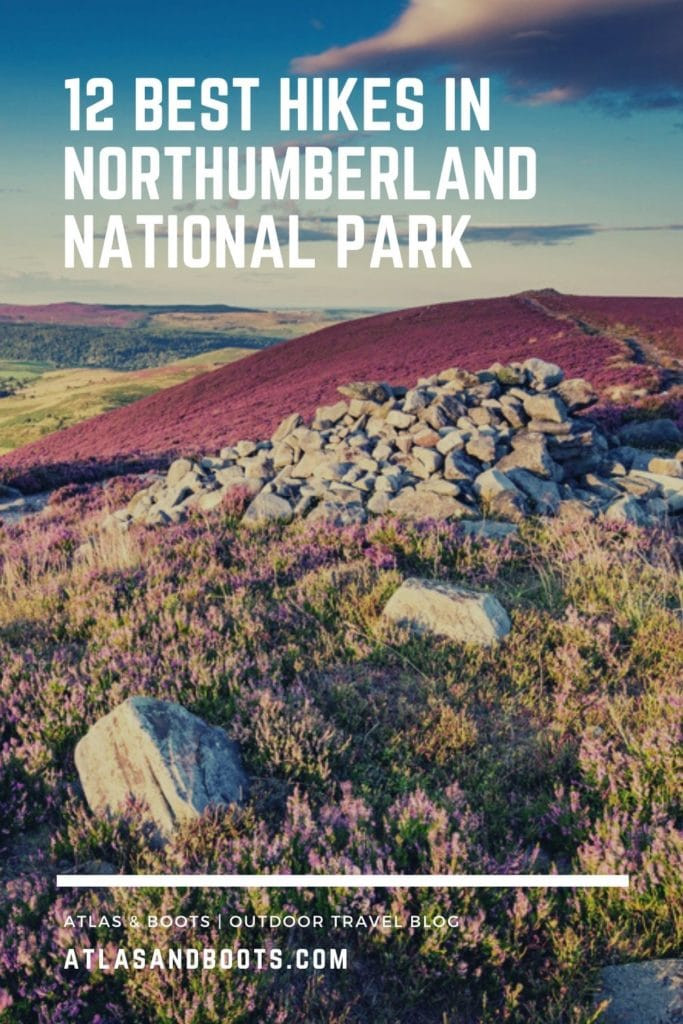 12 best hikes in Northumberland National Park Pinterest pin