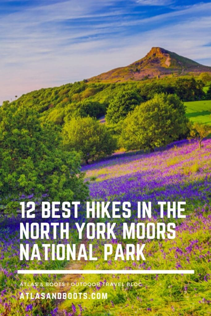 12 best hikes in the North York Moors National Park Pinterest