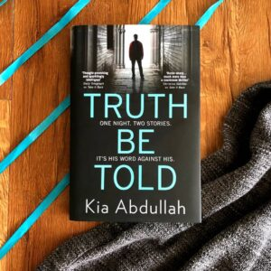 Truth be Told book by Kia Abdullah