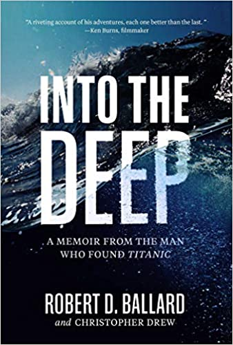 A memoir from the man who found the Titanic