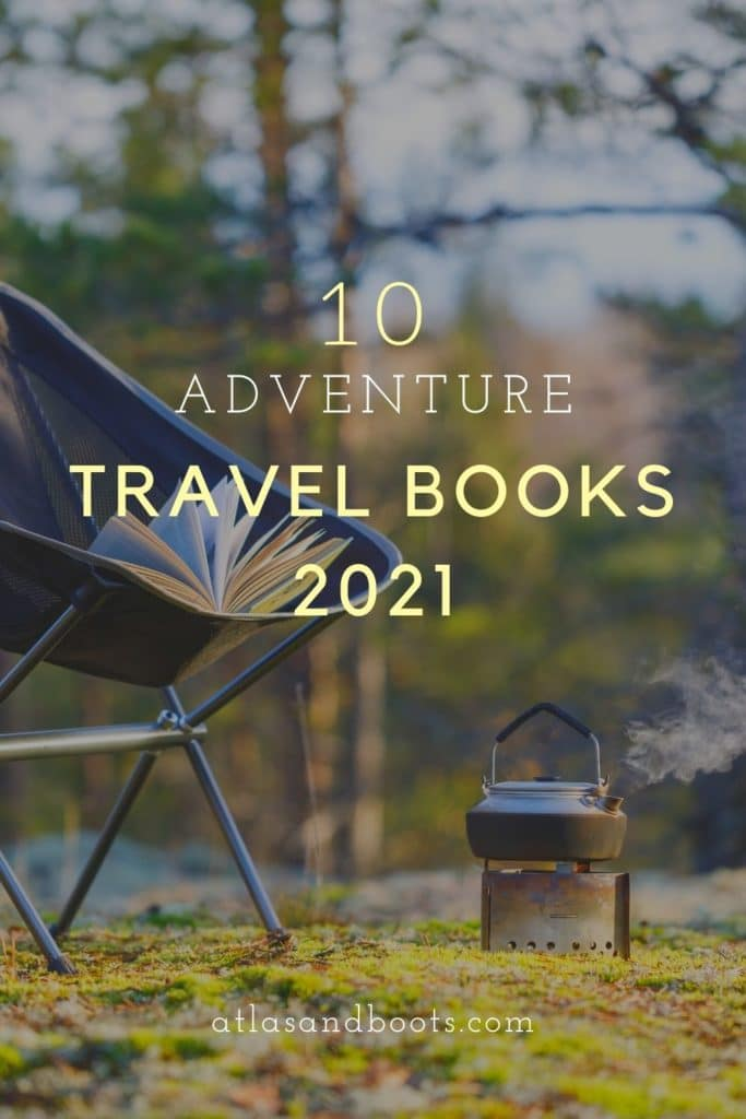 Pin for our best adventure travel books 2021