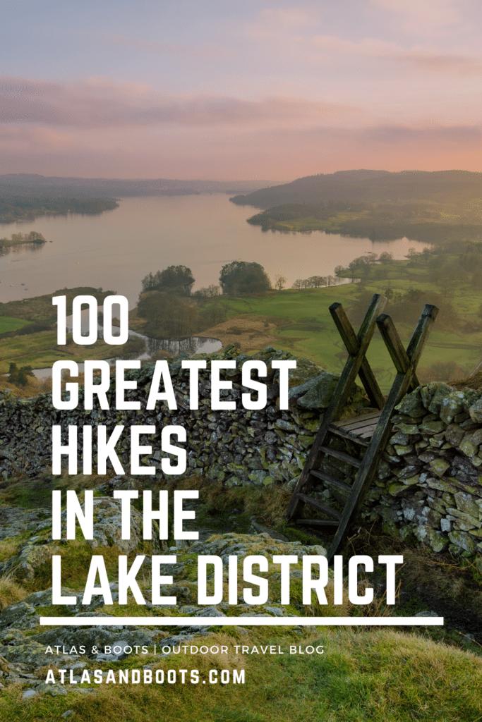 Lake District Greatest Hikes Pinterest